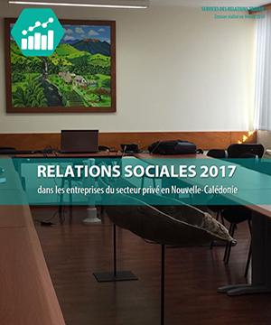 Relations sociales 2017 dans les entreprises du secteur privé en Nouvelle-Calédonie